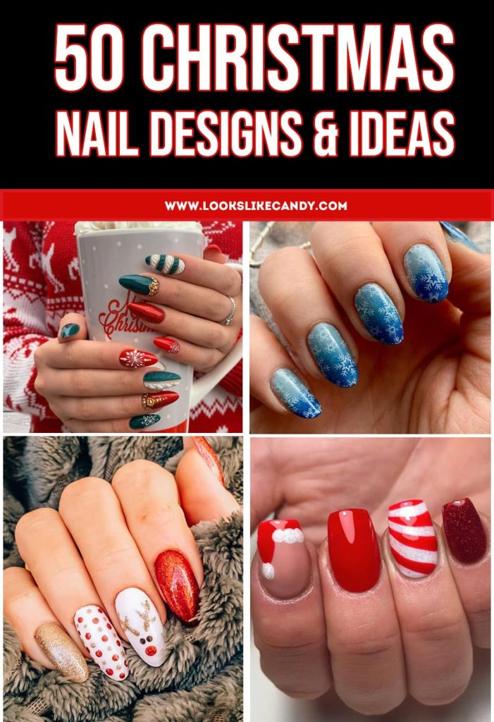 Updated 50 Festive Christmas Nails August 2020